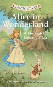 Alice in Wonderland & Through the…