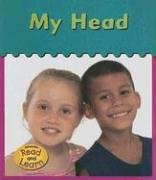 My Head (It's My Body) por Lola M. Schaefer