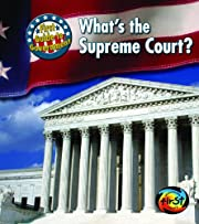 What's the Supreme Court? (First Guide…