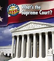 What's the Supreme Court? (First Guide to…