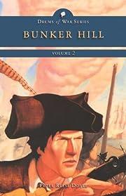 Bunker Hill (Drums of War Volume 2) –…