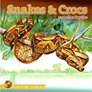 Snakes & Crocs and other Reptiles (Nature…