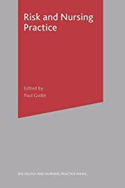 Risk and Nursing Practice (Sociology in…