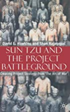 Sun Tzu and the Project Battleground:…