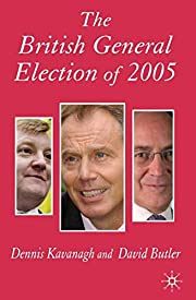 The British General Election of 2005…