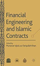Financial Engineering and Islamic Contracts…