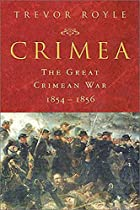 Crimea: The Great Crimean War, 1854-1856 by…