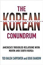 The Korean Conundrum: America's…