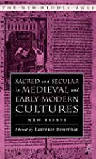 Sacred and Secular in Medieval and Early…