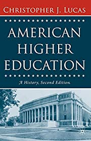 American Higher Education, Second Edition: A…