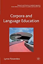 Corpora and Language Education (Research and…