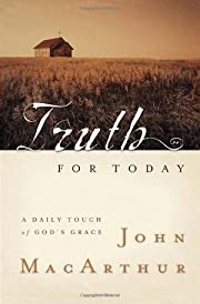Truth for Today: A Daily Touch of God's…