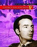 George Balanchine / Brian Seibert