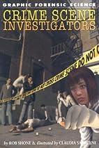 Crime Scene Investigators (Graphic Forensic…