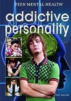 Addictive Personality by Rich Juzwiak