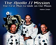 The Apollo 11 Mission: The First Man to Walk…