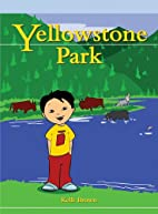 Yellowstone Park (Real Readers: Upper…