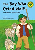 The Boy Who Cried Wolf: A Retelling of…