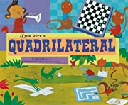 If You Were a Quadrilateral (Math Fun) by…