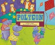 If You Were a Polygon (Math Fun) de Marcie…