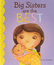 Big Sisters Are the Best (Fiction Picture…
