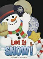 Let It Snow (Charles Reasoner Holiday Books)…