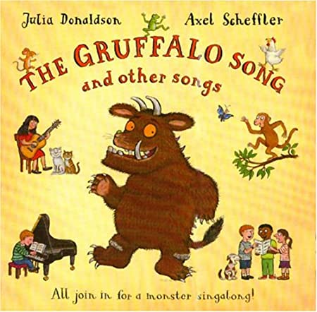 The Gruffalo Song and Other Songs [with CD] | skullduggery library ...