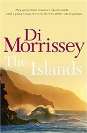 The Islands – tekijä: Di Morrissey