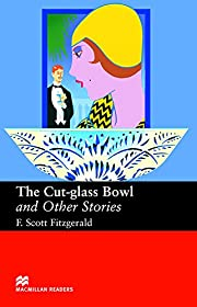 The Cut - Glass Bowl and Other Stories…