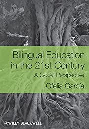 Bilingual Education in the 21st Century: A…