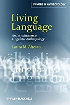 Living Language: An Introduction to…