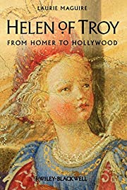Helen of Troy: From Homer to Hollywood –…