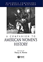 A Companion to American Women's History by…