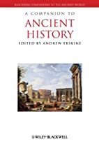 A Companion to Ancient History by Andrew…