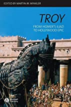 Troy: From Homer's Iliad to Hollywood…