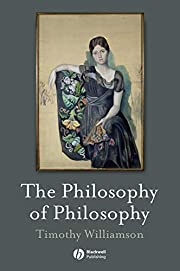 The Philosophy of Philosophy (The Blackwell…