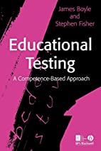 Educational Testing: A Competence Based…
