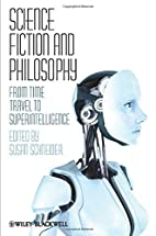 Science Fiction and Philosophy: From Time…