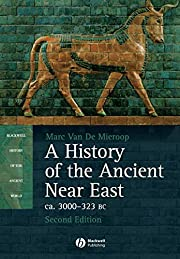 A History of the Ancient Near East ca. 3000…
