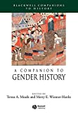 A companion to gender history / edited by Teresa Meade and Merry E. Wiesner-Hanks