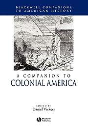 A Companion to Colonial America de Daniel…