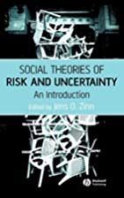 Social Theories of Risk and Uncertainty: An…