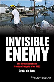 Invisible Enemy: The African American…