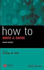 How to Write a Paper: 4th ed. af George M.…