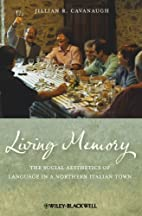 Living Memory: The Social Aesthetics of…