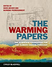 The Warming Papers: The Scientific…