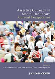 Assertive Outreach in Mental Healthcare:…