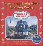 Thomas and Lady Hatt's Birthday Party…