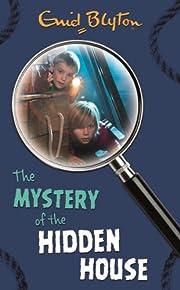 The Mystery of the Hidden House de Enid…