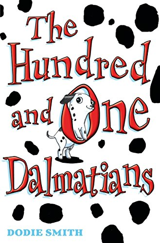 The Hundred and One Dalmatians written by Dodie Smith
